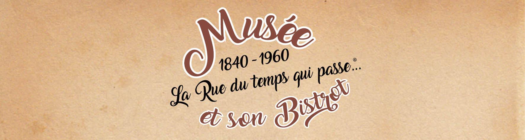 Musée La Rue du Temps qui passe...